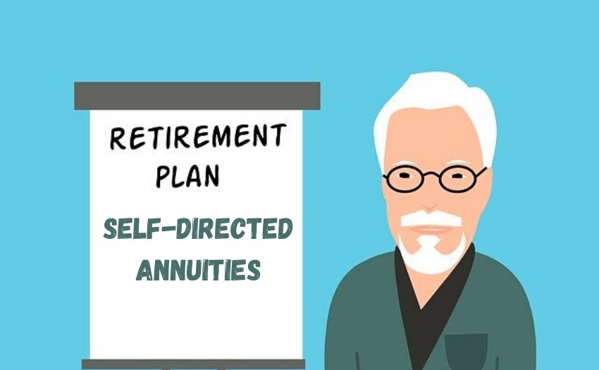 What is a Self-Directed Annuity?